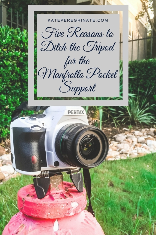 Five Reasons to Ditch the Tripod for the Manfrotto Pocket Support