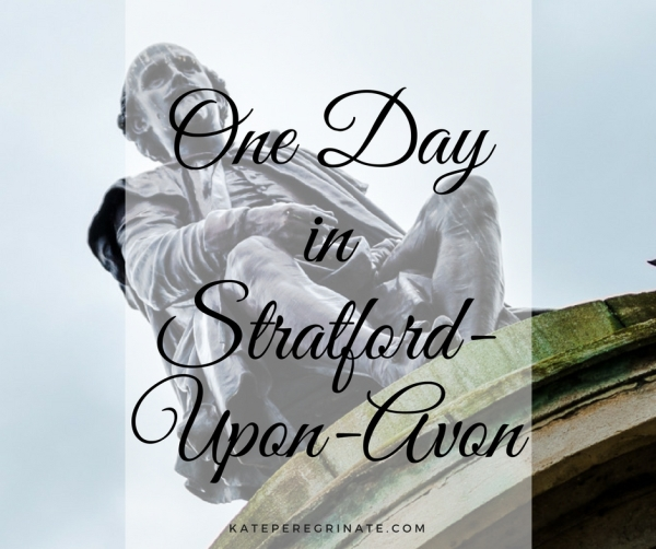 One Day in Stratford-Upon-Avon