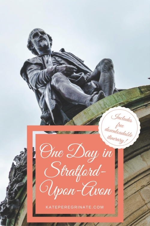 One day in Stratford-Upon-Avon | Shakespeare's Birthplace | Includes free downloadable itinerary for your trip!